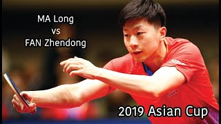 [20190407] ITTF | MA Long vs FAN Zhendong | MS-F | 2019 Asian Cup | Full Match