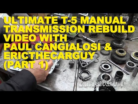 Ultimate T-5 Manual Transmission Rebuild with Paul Cangialosi & EricTheCarGuy (Part 1)