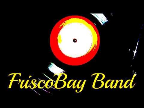 FriscoBay Band - I will survive