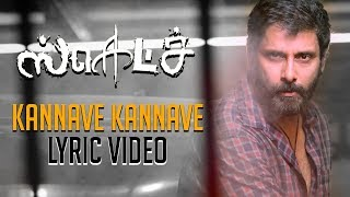 Sketch - Kannave Kannave - The Swaga Song Official Lyric Video