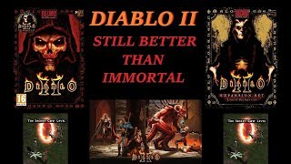 DIABLO II: Still better than IMMORTAL! Has Activision RUINED Blizzard?