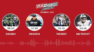 Seahawks, Ron Rivera, Tom Brady, Dak Prescott | SPEAK FOR YOURSELF Audio Podcast
