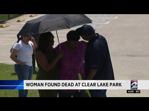 Missing woman found dead at Clear Lake Park
