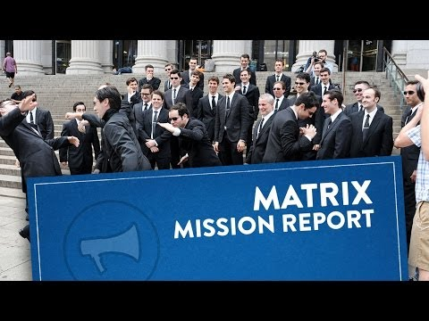 Mission Report: Matrix In Real Life