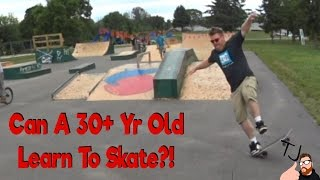 Learning To Skateboard at 32 Years Old
