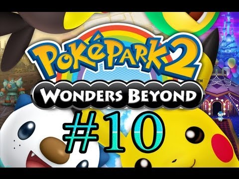 Let's Play : Poképark 2 Wonders Beyond - Parte 10
