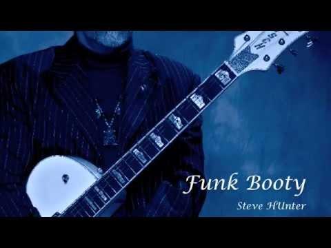 Funk Booty - Steve Hunter