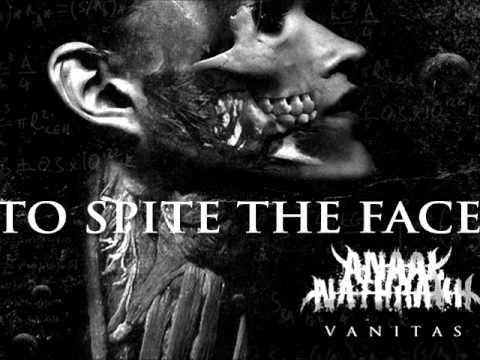 Anaal Nathrakh - To Spite The Face