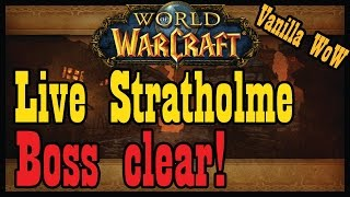 Live (Living) Stratholme Boss Clear! [Vanilla / Classic World of Warcraft Let's Play]