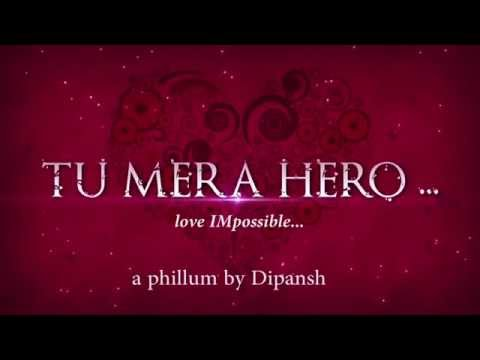 Tu Mera Hero - First Look video
