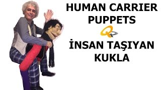 "How to Make PUPPETS  ""HUMAN CARRIER""  -  ""HAMAL"""