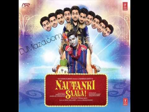 "Ayushman Khurana New song ""Saadi Galli Aaja"" Nautanki Saala (Official Song)"