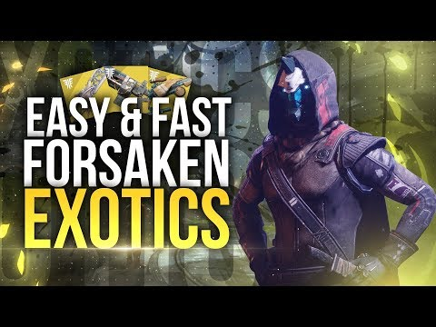 How To Get EASY Forsaken Exotics! Destiny 2 Exotic Weapons, Armor & Cosmetics! thumbnail