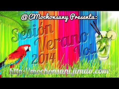 Sesion Verano 2014 ♫ (100% Temazos) - Parte 2 [Mixed by CMochonsuny] ►Dance Hits◄