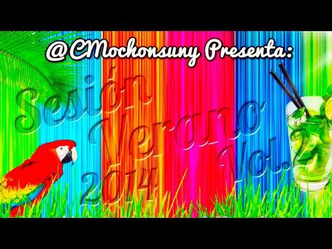 Sesion Verano 2014 Vol.2 (100% Temazos) - Mixed By CMochonsuny