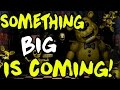 Five Nights At Freddys 3: Something BIG Is Coming Christmas Day?! Possible Gameplay Trailer?