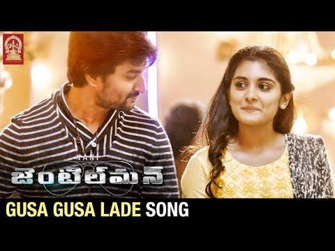 Nani Gentleman Movie Songs   Gusa Gusa Lade Song Trailer   Nani   Surabhi   Nivetha Thomas
