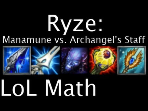 LoL Math - Ryze: Manamune vs. Archangel's Staff