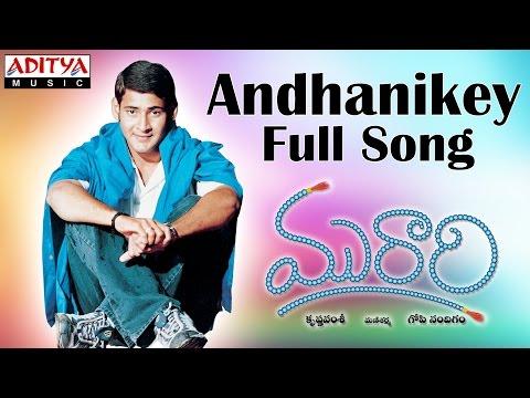 Andhanikey Full Song II Murari Movie II Mahesh Babu, Sonali Bindre