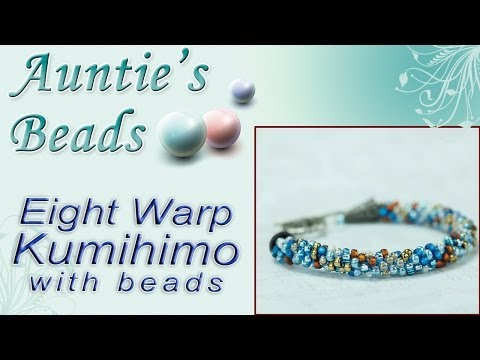 8 Warp Kumihimo with Beads - Kumihimo Episode 6
