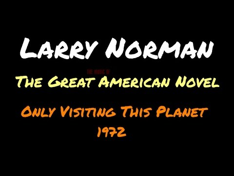 Larry Norman - The Great American Novel