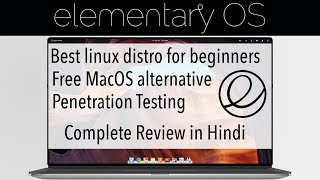 elementary OS 5 Juno Installation & Review in Hindi