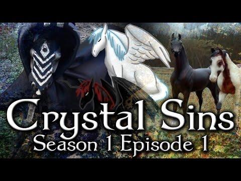 ☼ Crystal Sins (2.0) ☼ S1 Episode 1:
