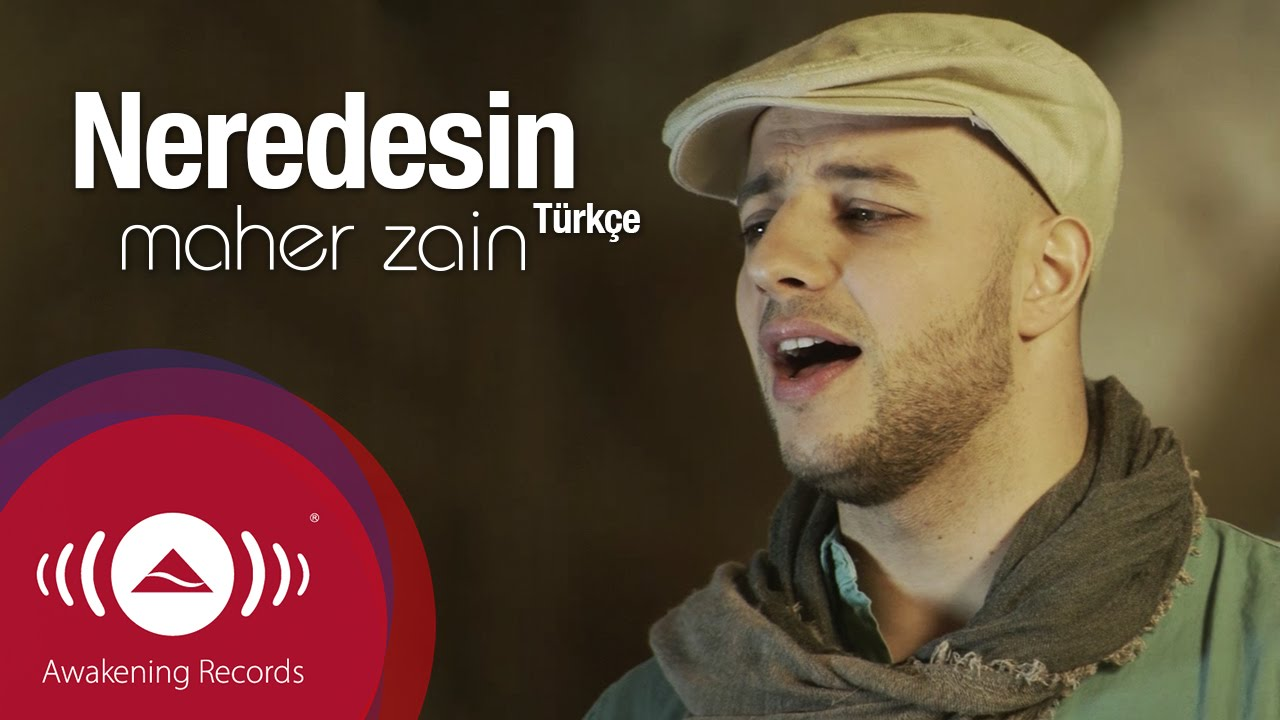 Maher Zain - Neredesin ( Turkish - Türkçe ) | Official Music Video