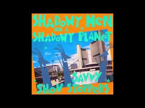 Shadowy Men - Having an Average Weekend