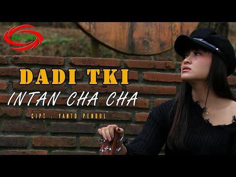 DADI TKI - INTAN CHA CHA ( FULL HD )