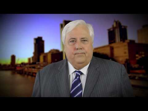 A message from Clive Palmer MP for the people of QLD - Election 2015