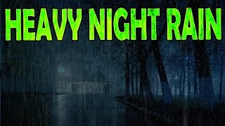 Heavy Rain Sounds At Night Sleep Study Relax Ambient Noise Rainstorm Aultizzz Day 69