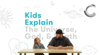 Kids Explain - Episode 1: the Universe, Death, & God | Cut
