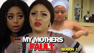 MY MOTHER'S FAULT SEASON 1 - Regina Daniels New Movie | Nigerian Movies 2019 Nollywood Movies