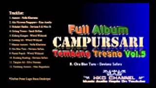 Campursari Tembang Tresno Vol 5 2015 Full Album Nonstop HKD CHANNEL