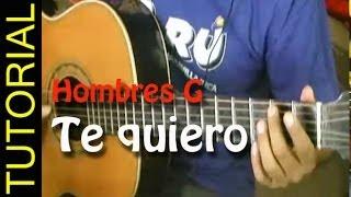 Te quiero - Hombres G - Como tocar en guitarra