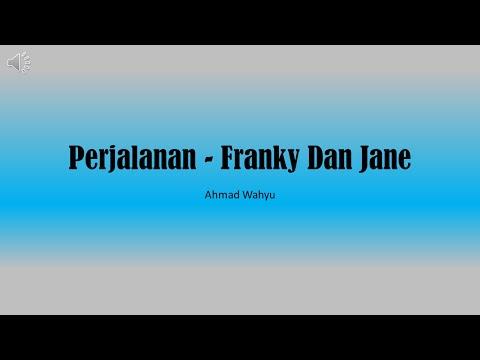 Perjalanan (Kereta Malam) - Franky Dan Jane Full Lyrics