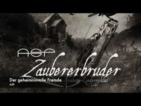 ASP -- Der geheimnisvolle Fremde [Zaubererbruder (Der Krabat-Liederzyklus)]