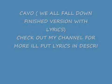 Cavo - We All Fall Down
