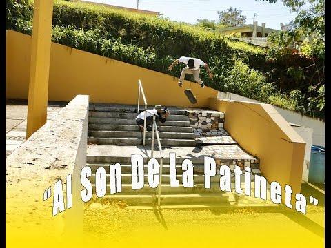 """""""Al Son De La Patineta"""" Skateboarding Montage"""