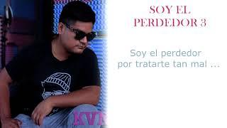 SOY EL PERDEDOR 3 | KEVIN KVN | PROD GIANBEAT - GENUINE MUSIC