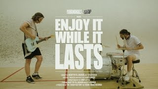 ...And The Hangnails - Enjoy It While It Lasts (Official Music Video)