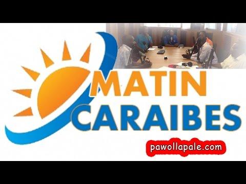Mercredi 17 Mai 2017 -  MATIN CARAIBES