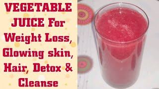 Vegetable Juice forWeight Loss