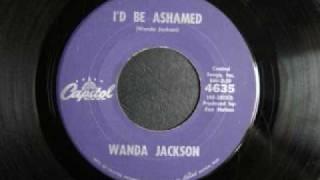 Watch Wanda Jackson Id Be Ashamed video