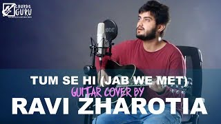 Tum Se Hi (Mohit Chauhan) Unplugged Version by Ravi Zharotia | Chordsguru
