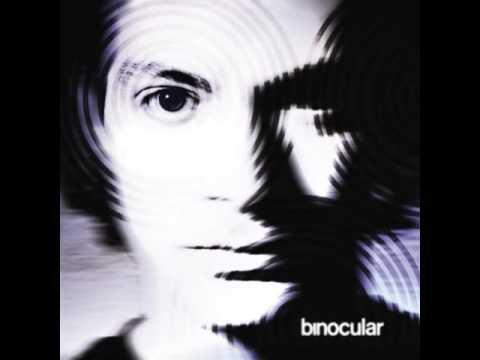 Binocular - Everything Turns