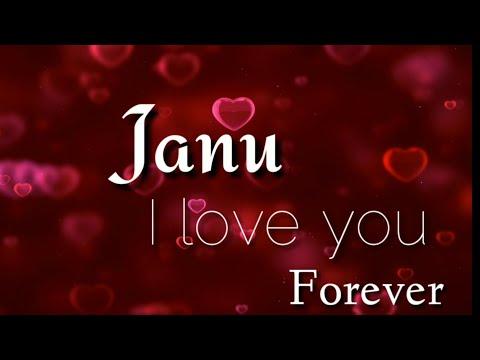 Love You Janu || Love Song || Whatsapp Status Video Song 2017