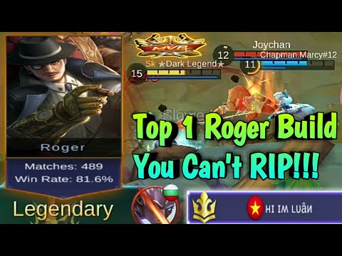 Mobile Legends: Top 1 Roger Build | Make You Invincible  - Roger Most OP
