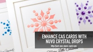 Enhance Your Cards with Nuvo Crystal Drops
